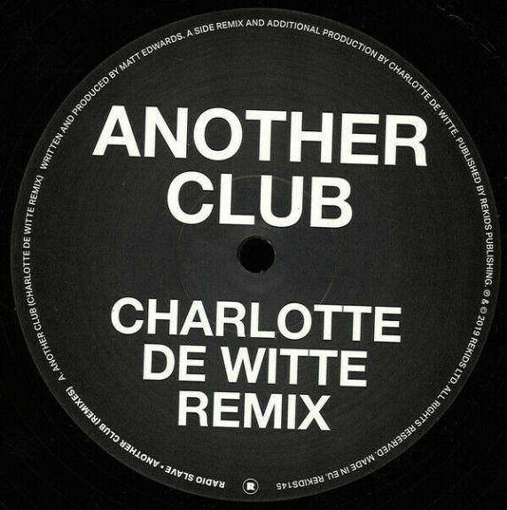 BERGHAIN BOMBE - Radio Slave ‎– Another Club - REKIDS ‎– Charlotte de Witte LENS